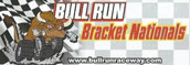 Bull Run Raceway Bracket Nats - September 7-9